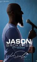 JASON BROKERSS - 21ème seconde