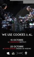 WE USE COOKIES & AL. (Performance sonore et visuelle) @ LE GENERATEUR (Gentilly) le 15.10.20