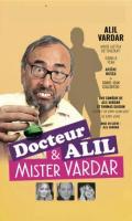 DOCTEUR ALIL & MISTER VARDAR