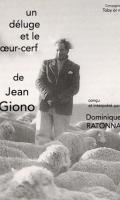UN DELUGE ET LE COEUR CERF - DE JEAN GIONO