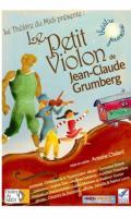 LE PETIT VIOLON - DE JEAN CLAUDE GRUMBERG