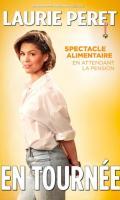 LAURIE PERET -SPECTACLE ALIMENTAIRE - EN ATTENDANT LA PENSION