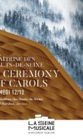 MAITRISE DES HAUTS-DE-SEINE - A CEREMONY OF CAROLES - BRITTEN