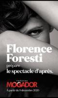 FLORENCE FORESTI PRÉPARE - LE SPECTACLE D'APRÈS