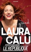 LAURA CALU EN GRAND !