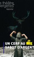 UN CERF AU SABOT D'ARGENT