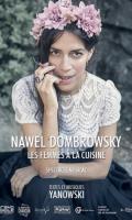 LES FEMMES A LA CUISINE - NAWEL DOMBROWSKY