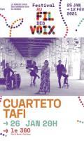 CUARTETO TAFI - FESTIVAL AU FIL DES VOIX 2021