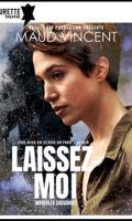 LAISSEZ-MOI - MAUD VINCENT