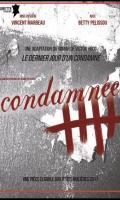 LE DERNIER JOUR D'UN CONDAMNE - CONDAMNEE