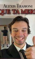 ALEXIS TRAMONI - QUE TA MERE