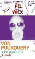 VON POURQUERY - FESTIVAL AU FIL DES VOIX 2021