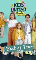 KIDS UNITED NOUVELLE GENERATION - BEST OF TOUR