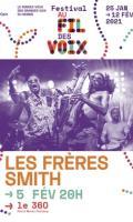 LES FRERES SMITH - FESTIVAL AU FIL DES VOIX 2021