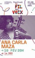 ANA CARLA MAZA - FESTIVAL AU FIL DES VOIX 2021