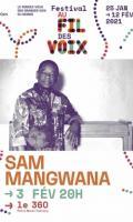 SAM MANGWANA - FESTIVAL AU FIL DES VOIX 2021