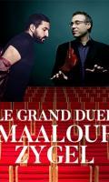 LE GRAND DUEL - IBRAHIM MAALOUF - ZYGEL