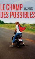 LE CHAMP DES POSSIBLES - ELISE NOIRAUD