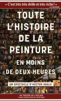 TOUTE L'HISTOIRE DE LA PEINTURE - EN MOINS DE DEUX HEURES