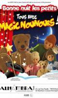 BONNE NUIT LES PETITS - TOUS AVEC MAGIC NOUNOURS!