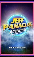 JEFF PANACLOC ADVENTURE - EN CHANTIER