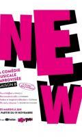 NEW, LA COMEDIE MUSICALE