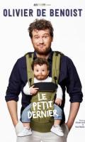 OLIVIER DE BENOIST - LE PETIT DERNIER