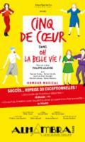 CINQ DE COEUR - OH LA BELLE VIE
