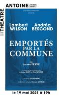 EMPORTES PAR LA COMMUNE - LAMBERT WILSON - ANDREA BESCOND