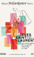 YVES SAINT LAURENT - Les coulisses de la haute couture à Lyon