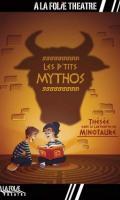 LES P'TITS MYTHOS