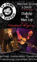 DIABOLO & MARC LOY CHANTENT HIGELIN