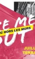 Take Me Out: Supersonic Hors Les Murs • Juillet et Août 2021