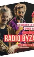 RADIO BYZANCE + LES RILLETTES DE BELLEVILLE