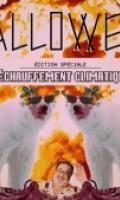 HALLOWEEN édition spéciale  RÉCHAUFFEMENT CLIMATIQUE