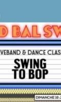 GRAND BAL SWING : SWING TO BOP