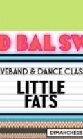 LE GRAND BAL SWING : LITTLE FATS