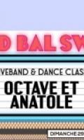 LE GRAND BAL SWING : OCTAVE & ANATAOLE