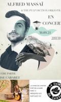 ALFRED MASSAÏ & The Pulp diction Orkestra + 1ère partie Lise Cabaret
