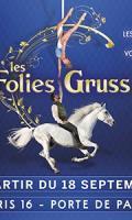 Les Folies Gruss - Des Instants de Folies à Paris !