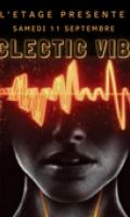 ECLECTIC VIBES (Opening)
