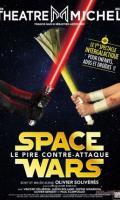 SPACE WARS - Le pire contre attaque !