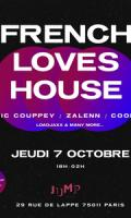 French Loves House