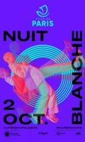 Nuit Blanche 2021 : présentation générale du programme à Paris