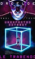 DROELOE - UNEXPECTED ODYSSEY TOUR